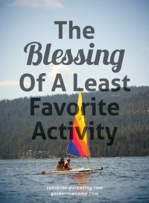 The Blessing of a Least Favorite Activity