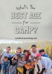 Whats the Best Age for Camp?