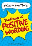 "Focus on the ""Do""s: The Power of Positive Wording"