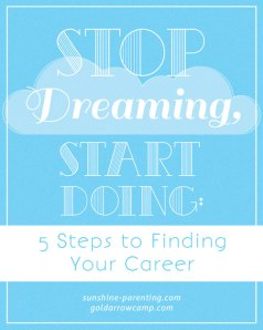 Stop Dreaming, Start Doing: 5 Steps to Finding Your Career