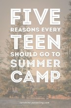 5 Reasons Every Teen Should Go To Summer Camp