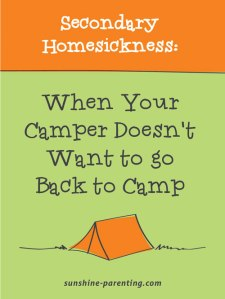 Secondary Homesickness: When Your Camper Doesn't Want to go Back to Camp