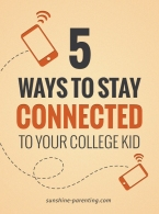 5 Ways to Stay Connected to your College Kid