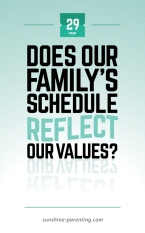 Does Our Family's Schedule Reflect our Values?