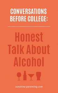 Honest Talk About Alcohol